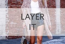 LAYER IT / Luxe looks made for layering