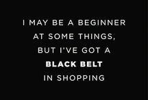 I want to get a black belt in shopping:-)