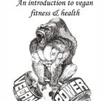 vegan bodybuilding / Everything to do with fitness & health on a plant based diet