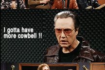 more cowbell / by chris koepp