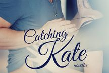 Catching Kate Cover Reveal! / Book Cover for Catching Kate by D. Kelly