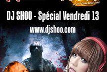 DJ SHOO - SPECIAL VENDREDI 13 / This frifay! DJ SHOO on Atomik Radio 18h00 (midnifgt in Europe) www.djshoo.com & www.atomik-radio.fr