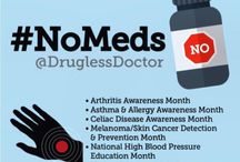 #NoMeds: Asthma & More / During May 2015, our #NoMeds will focus on the monthly awareness conditions including asthma, allergies, osteoporosis, high blood pressure, melanoma, and gluten (Celiac).