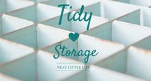 TIDY    Storage / Atractive and simple storage ideas for the inevitable clutter