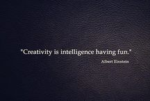 Creative Quotes / For when you need a little creative inspiration...