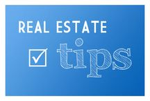 Real Estate Tips / Real estate advice for buyers and sellers.