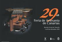 29ª Feria de Artesanía de Canarias / XXIX Feria de Artesanía de Canarias. 5 a 8 de diciembre de 2013 - Recinto Ferial de Santa Cruz de Tenerife.