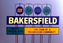 Bakersfield California / by Karen Acton
