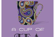 A Cup of Tea / All about exquisite Tea Party / by Leticia Martinez