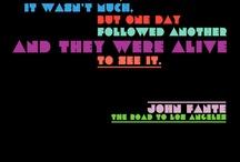 John Fante / Pins for writer John Fante. https://www.facebook.com/JohnFanteAuthor