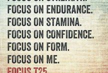 Focus T25 / by Kelly Youkers