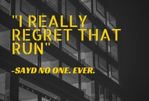 Urban Running Quotes / Quotes made by Urban Active Sports Team to inspire you!