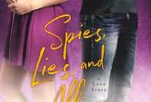 SPIES, LIES and ALLIES / All about SPIES, LIES and ALLIES, a YA romantic comedy by Lisa Brown Roberts. (Entangled Teen, 5/1/2018)