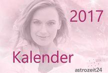 astrozeit24-Kalender 2017 / Ihr kostenloser astrozeit24-Kalender für 2017. Monat für Monat mit Licht, Liebe und Freude durch das neue Jahr.