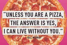 Pizza Quotes / Pizza Quotes