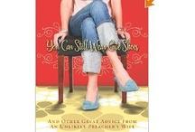 Books Worth Reading / by Shelly Richardson Wynns