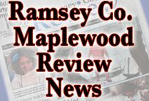 Maplewood - Ramsey County Review / Your neighborhood newspaper bringing News, Sports, Features and Events to the communities of Ramsey County, MN. http://www.review-news.com/