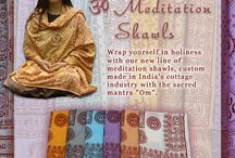 Meditation Shawls / Wrap yourself in divinity....