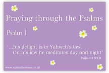 Praying through the Psalms / Join us on our journey, as we pray through the Psalms