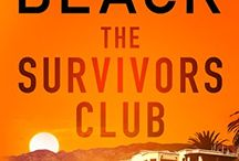 """The Survivors Club /  """"J. Carson Black's The Survivors Club is a twisted, diabolical cat and mouse game that will keep you riveted."""" —CJ Lyons, New York Times bestselling author of Hollow Bones"""