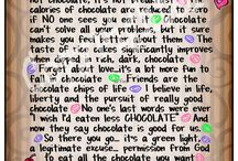 Chocolate, Chocolate, And More Chocolate / by Ronnette Van Horn
