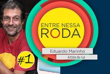 """* """"Fenômeno: Eduardo Marinho"""