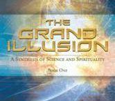 The Grand Illusion - Book 1