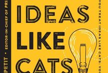 #Quotes from: #TreatIdeasLikeCats (Book) / Treat Ideas Like Cats (And Other Creative Quotes to Inspire Creative People) - Zachary Petit (Editor-in-Chief of Print Magazine) -  (@HOWbrand Books) - http://www.howdesign.com/featured/treat-ideas-like-cats-quotes-for-creatives/