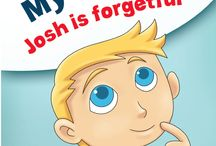 Oh My Gosh Josh Is Forgetful / Children who are forgetful can be a frustration to live with.  However, as they learn to take responsibility for their forgetfulness and use cueing it becomes easier. At the end of the day they remember what's important to them.