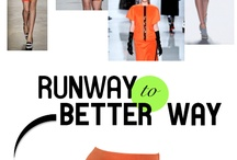 Runway to Better Way