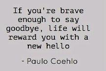 Brave to say goodbye