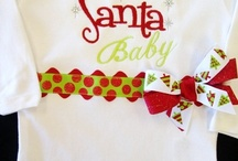 Christmas Favorites / Fun and fanciful holiday goodies for baby girls and boys!!!