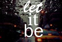 Let it Be.....