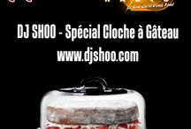 DJ SHOO - SPECAIL CLOCHE A GATEAU / BELL CAKE week whith DJ SHOO this friday 18h00 (midnight in Europe) on www.djshoo.com & www.atomik-radio.fr