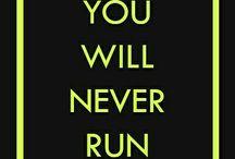 You will Never Run Alone