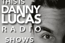 This Is Danny Lucas Radio / 'This is Danny Lucas Radio'  The official Podcast by Danny Lucas   Start your weekend right with a brand new Radioshow presented to you by Danny Lucas.  Make sure you tune in!