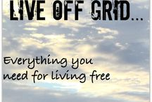 Off-Grid Living / Off-grid, solar power, self-sufficient ways to live!
