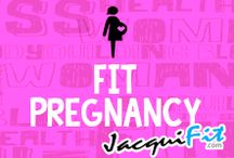 Fit Pregnancy / Tips and training for a healthy pregnancy / by Jacqui Blazier, www.jacquifit.com