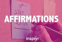 Affirmations / Affirmations are essential for a happy, motivated life.