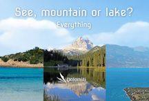 See, mountain or lake?