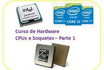 Curso de Hardware de PCs / Artigos e vídeos sobre hardware de computadores, incluindo montagem e manutenção.