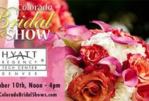 Colorado Bridal Show Dates / One Stop Shopping for your Wedding!  Calling all Denver Brides to Be!