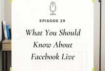 Facebook Live for Entrepreneurs / Facebook Live: Build your brand and your bottom line with live video