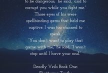 DEADLY VEILS BOOK ONE: SHATTERING TRUTHS by Kyrian Lyndon