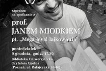 Mega level lajkowania / Spotkanie z prof. Janem Miodkiem w Bibliotece Uniwersyteckiej UAM