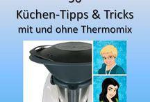 Tips & Tricks mit und ohne Thermomix