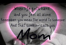 Moms...this one's for you! / by Suzanne Dutcher