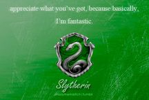slytherin / or perhaps in Slytherin, you'll make your real friends, those cunning folk use any means to achieve their ends