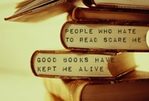Quotes About Books / Books...so darn quotable.
