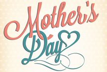 Mothers Day 2014 / For the number one lady in your life.....